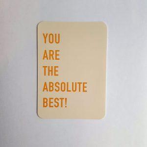 You-are-the-absolute-best-a6kaart-GÖTT'S