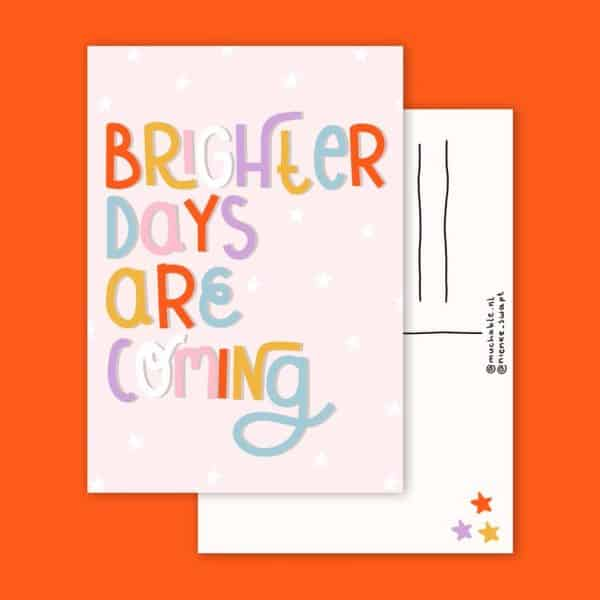 Brighter-Days-are-coming-muchable-a6kaart-GÖTT'S
