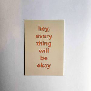 Hey, everything will be ok