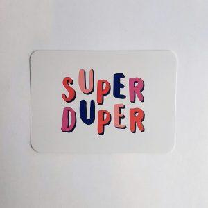 Super-Duper-a6kaart-GÖTT'S